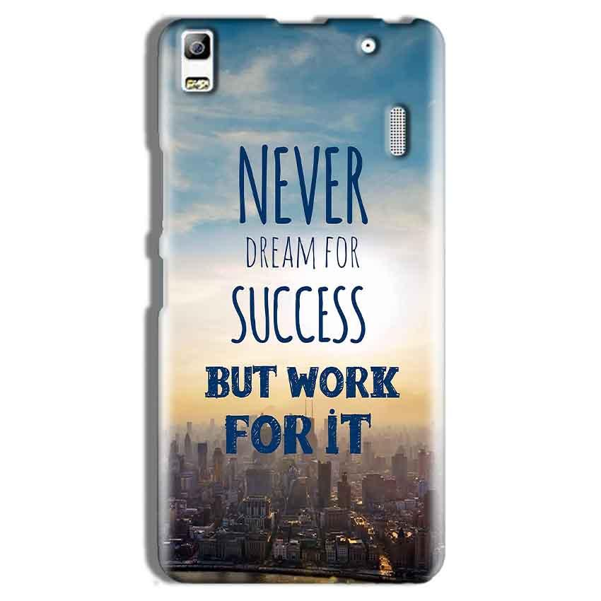 Lenovo A7000 Mobile Covers Cases Never Dreams For Success But Work For It Quote - Lowest Price - Paybydaddy.com