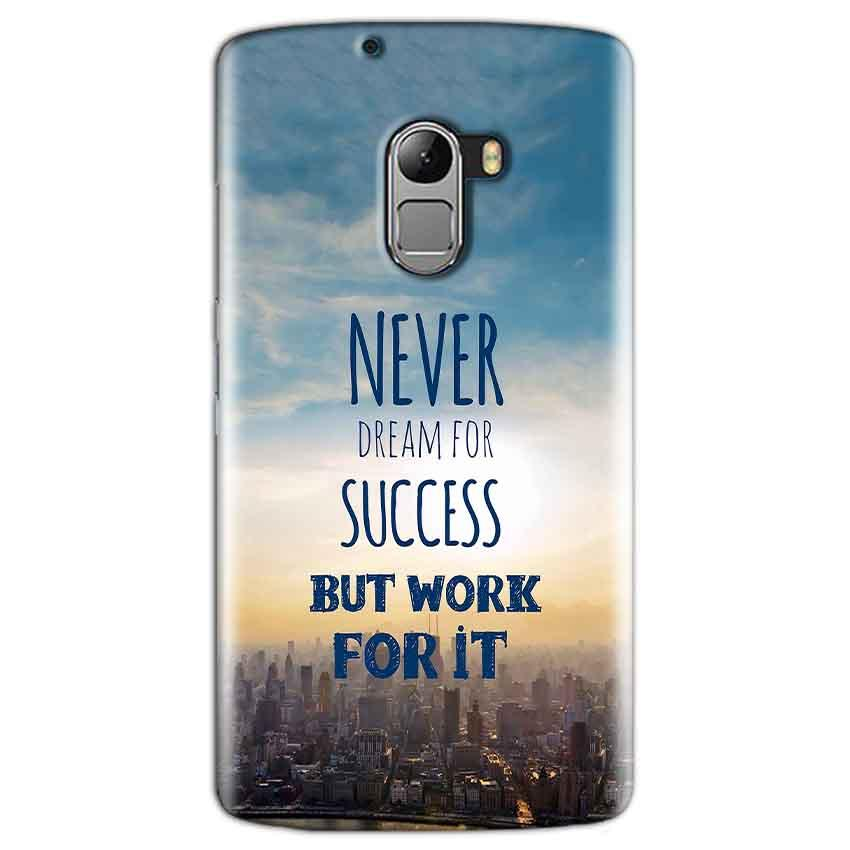 Lenovo K4 Note Mobile Covers Cases Never Dreams For Success But Work For It Quote - Lowest Price - Paybydaddy.com