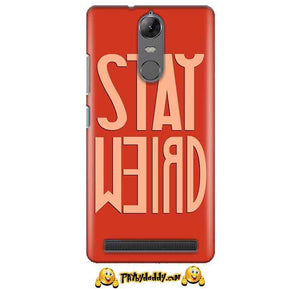 Lenovo K5 Note Mobile Covers Cases Stay Weird - Lowest Price - Paybydaddy.com