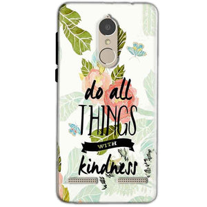 Lenovo K6 Power Mobile Covers Cases Do all things with kindness - Lowest Price - Paybydaddy.com