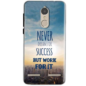 Lenovo K6 Power Mobile Covers Cases Never Dreams For Success But Work For It Quote - Lowest Price - Paybydaddy.com