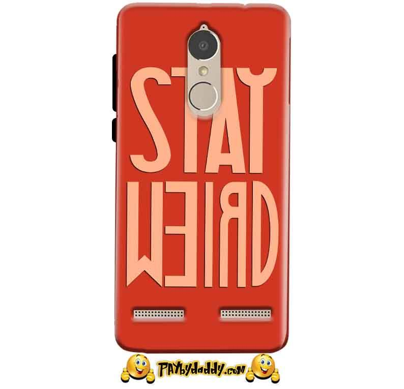 Lenovo K6 Power Mobile Covers Cases Stay Weird - Lowest Price - Paybydaddy.com