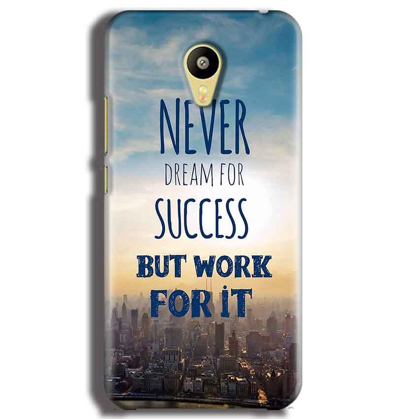 Meizu M3 Mobile Covers Cases Never Dreams For Success But Work For It Quote - Lowest Price - Paybydaddy.com