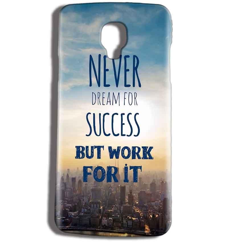 Micromax Bolt Q325 Mobile Covers Cases Never Dreams For Success But Work For It Quote - Lowest Price - Paybydaddy.com