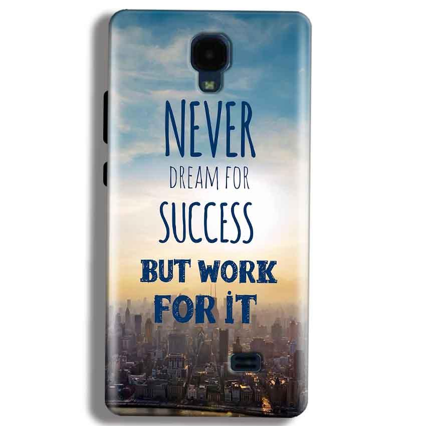 Micromax Bolt Q383 Mobile Covers Cases Never Dreams For Success But Work For It Quote - Lowest Price - Paybydaddy.com