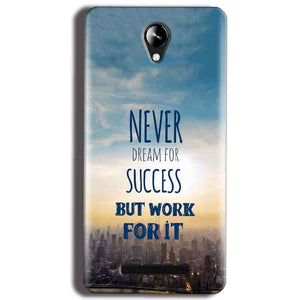 Micromax Canvas 6 Pro E484 Mobile Covers Cases Never Dreams For Success But Work For It Quote - Lowest Price - Paybydaddy.com