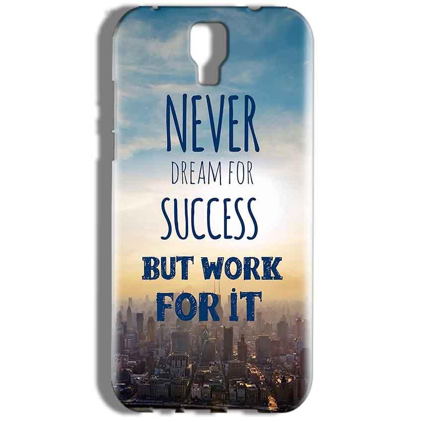 Micromax Canvas Amaze 2 E457 Mobile Covers Cases Never Dreams For Success But Work For It Quote - Lowest Price - Paybydaddy.com