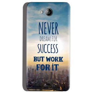 Micromax Canvas Play Q355 Mobile Covers Cases Never Dreams For Success But Work For It Quote - Lowest Price - Paybydaddy.com
