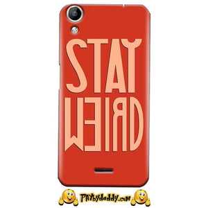 Micromax Canvas Selfie 2 Q340 Mobile Covers Cases Stay Weird - Lowest Price - Paybydaddy.com
