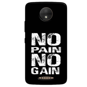 Motorola Moto C Mobile Covers Cases No Pain No Gain Black And White - Lowest Price - Paybydaddy.com