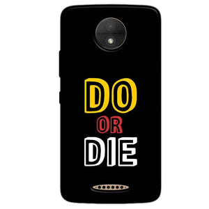 Motorola Moto C Plus Mobile Covers Cases DO OR DIE - Lowest Price - Paybydaddy.com
