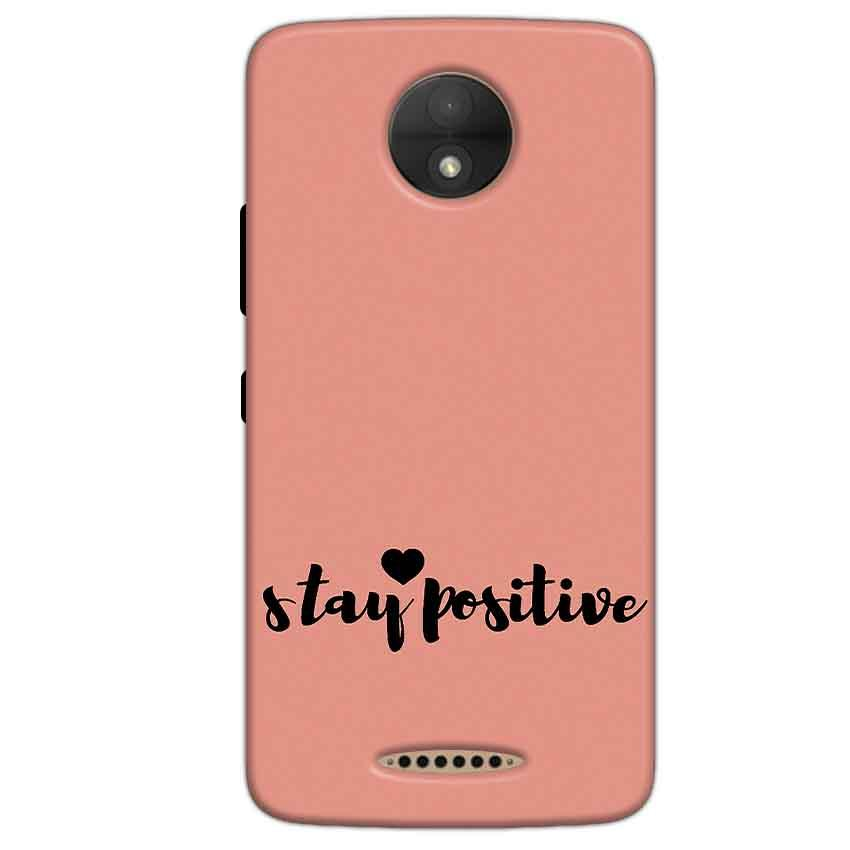 Motorola Moto C Plus Mobile Covers Cases Stay Positive - Lowest Price - Paybydaddy.com
