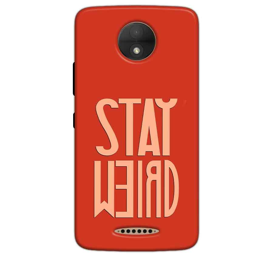 Motorola Moto C Plus Mobile Covers Cases Stay Weird - Lowest Price - Paybydaddy.com