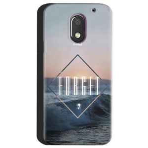 Motorola Moto E3 Power Mobile Covers Cases Forget Quote Something Different - Lowest Price - Paybydaddy.com