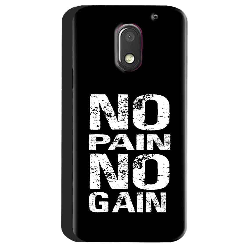 Motorola Moto E3 Power Mobile Covers Cases No Pain No Gain Black And White - Lowest Price - Paybydaddy.com