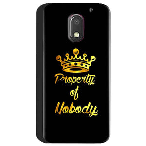 Motorola Moto E3 Power Mobile Covers Cases Property of nobody with Crown - Lowest Price - Paybydaddy.com