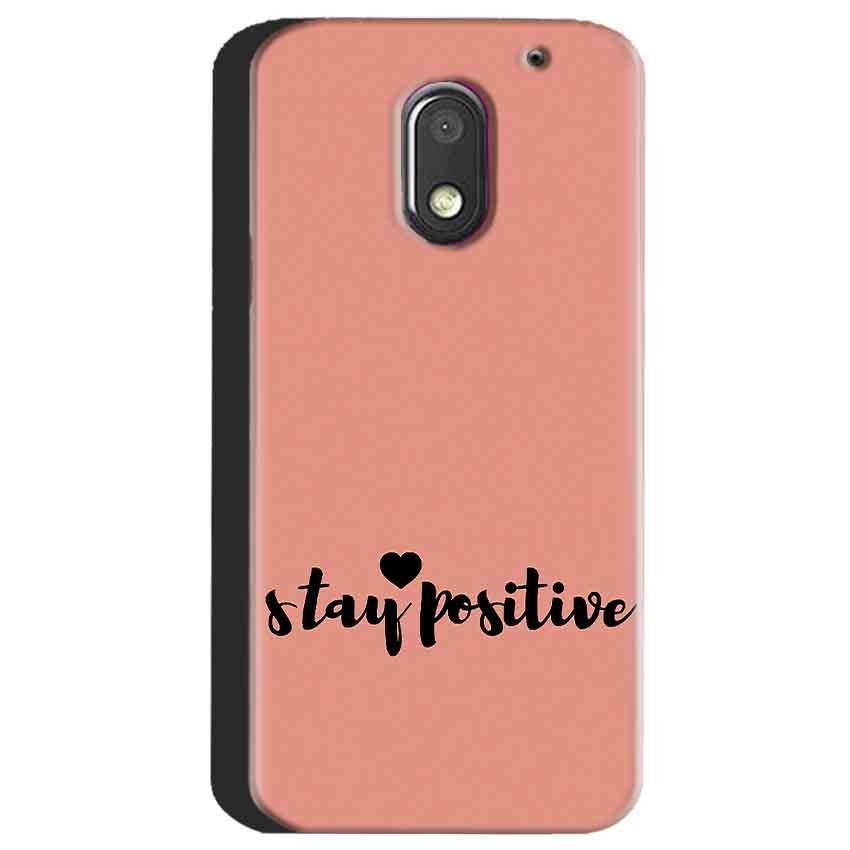 Motorola Moto E3 Power Mobile Covers Cases Stay Positive - Lowest Price - Paybydaddy.com