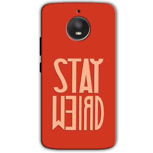 Motorola Moto E4 Plus Mobile Covers Cases Stay Weird - Lowest Price - Paybydaddy.com