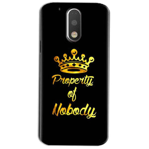 Motorola Moto G4 Play Mobile Covers Cases Property of nobody with Crown - Lowest Price - Paybydaddy.com