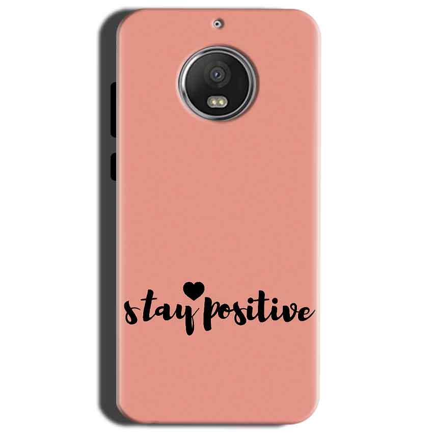 Motorola Moto G5S Mobile Covers Cases Stay Positive - Lowest Price - Paybydaddy.com