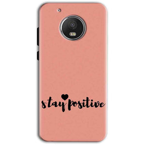 Motorola Moto G5 Plus Mobile Covers Cases Stay Positive - Lowest Price - Paybydaddy.com