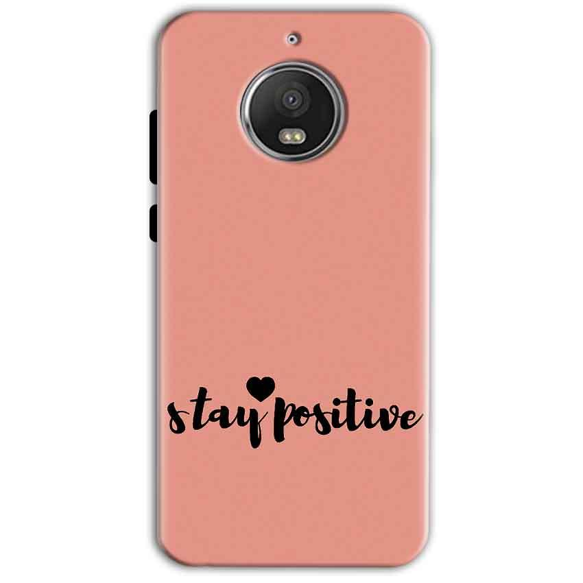 Motorola Moto G5 S Plus Mobile Covers Cases Stay Positive - Lowest Price - Paybydaddy.com
