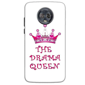 Motorola Moto G6 Mobile Covers Cases Drama Queen - Lowest Price - Paybydaddy.com