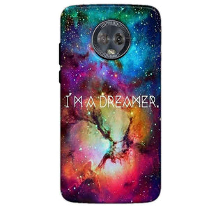 Motorola Moto G6 Mobile Covers Cases I am Dreamer - Lowest Price - Paybydaddy.com