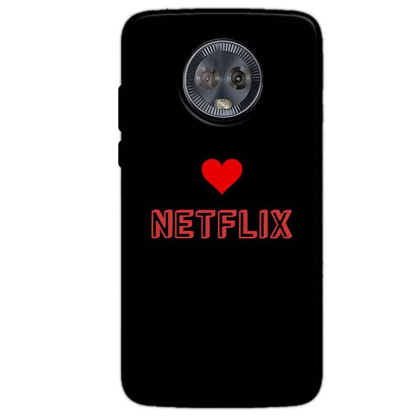 Motorola Moto G6 Mobile Covers Cases NETFLIX WITH HEART - Lowest Price - Paybydaddy.com