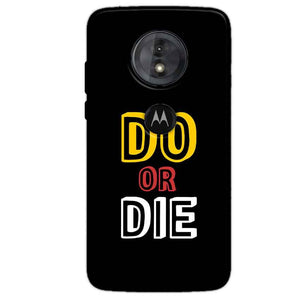 Motorola Moto G6 Play Mobile Covers Cases DO OR DIE - Lowest Price - Paybydaddy.com