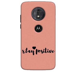 Motorola Moto G6 Play Mobile Covers Cases Stay Positive - Lowest Price - Paybydaddy.com