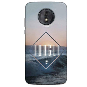 Motorola Moto G6 Play Without Cut Mobile Covers Cases Forget Quote Something Different - Lowest Price - Paybydaddy.com