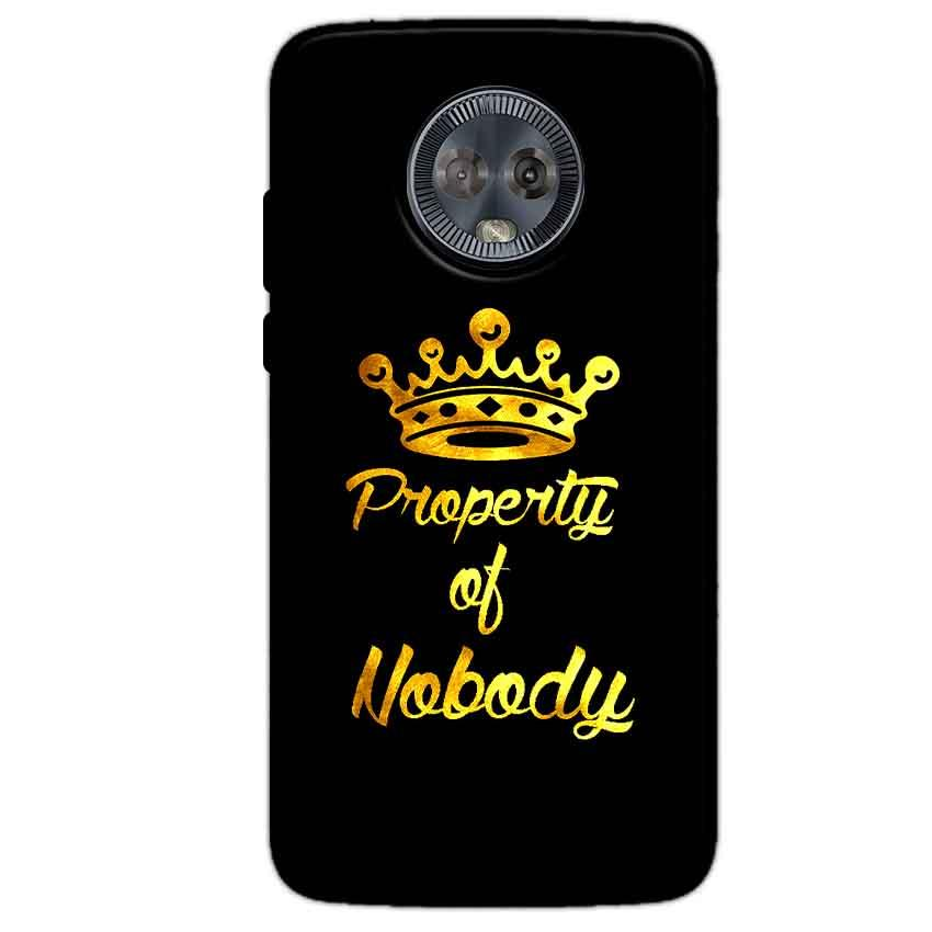 Motorola Moto G6 Mobile Covers Cases Property of nobody with Crown - Lowest Price - Paybydaddy.com