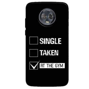 Motorola Moto G6 Mobile Covers Cases Single Taken At The Gym - Lowest Price - Paybydaddy.com