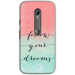 Motorola Moto G 3rd gen Mobile Covers Cases Follow Your Dreams - Lowest Price - Paybydaddy.com