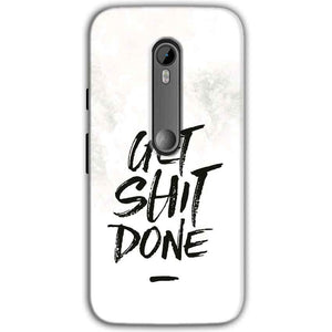 Motorola Moto G 3rd gen Mobile Covers Cases Get SHIT done - Lowest Price - Paybydaddy.com