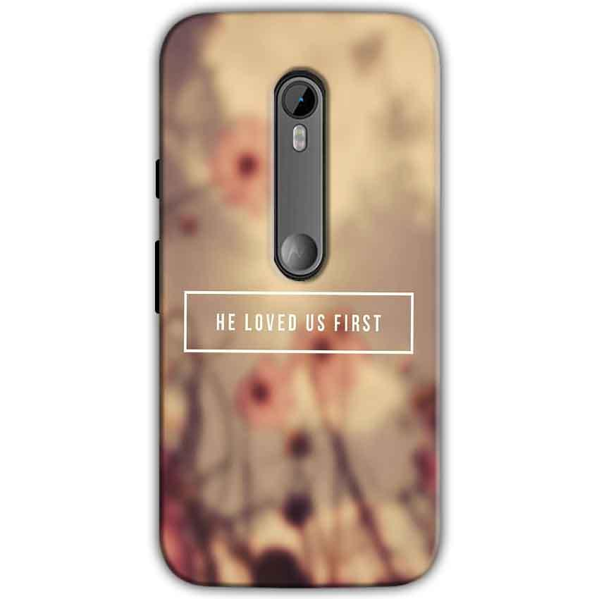 Motorola Moto G 3rd gen Mobile Covers Cases He Loved Us First Quote - Lowest Price - Paybydaddy.com