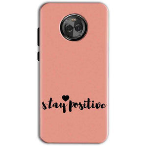 Motorola Moto X4 Mobile Covers Cases Stay Positive - Lowest Price - Paybydaddy.com
