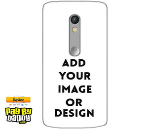 Customized Motorola Moto X Play Mobile Phone Covers & Back Covers with your Text & Photo