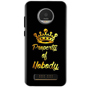 Motorola Moto Z Play Mobile Covers Cases Property of nobody with Crown - Lowest Price - Paybydaddy.com