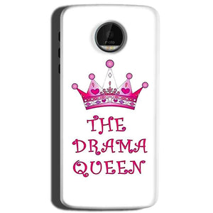 Motorola Moto Z Play Mobile Covers Cases Drama Queen - Lowest Price - Paybydaddy.com