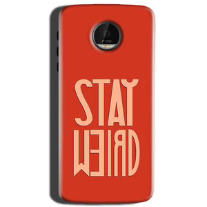 Motorola Moto Z Play Mobile Covers Cases Stay Weird - Lowest Price - Paybydaddy.com