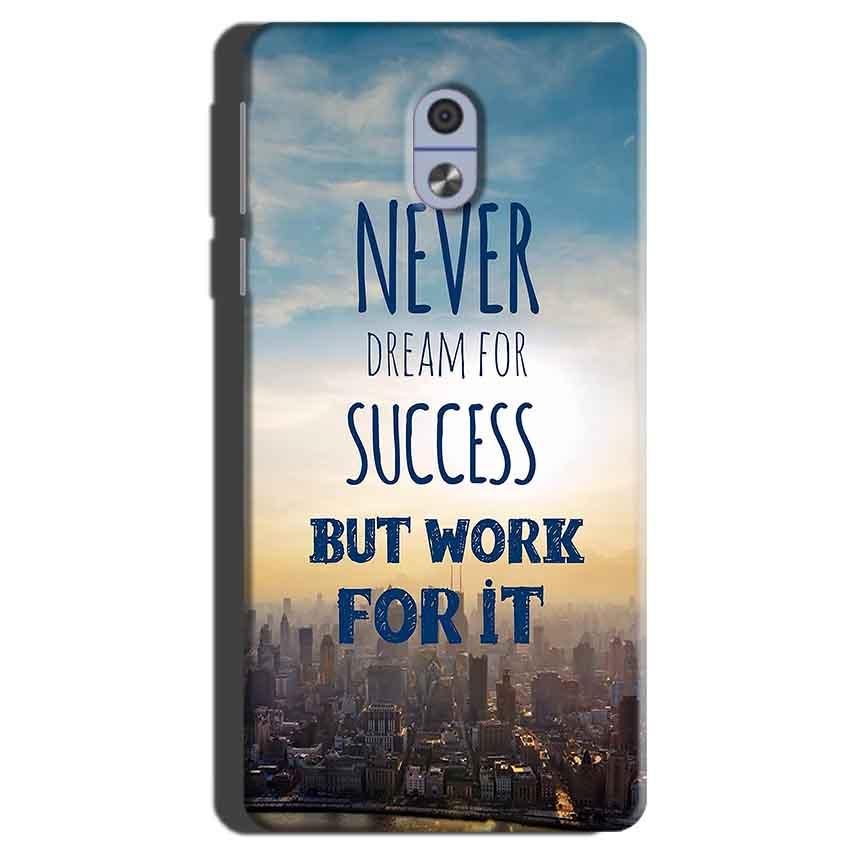 Nokia 3 Mobile Covers Cases Never Dreams For Success But Work For It Quote - Lowest Price - Paybydaddy.com