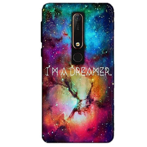 Nokia 6 2018 Mobile Covers Cases I am Dreamer - Lowest Price - Paybydaddy.com