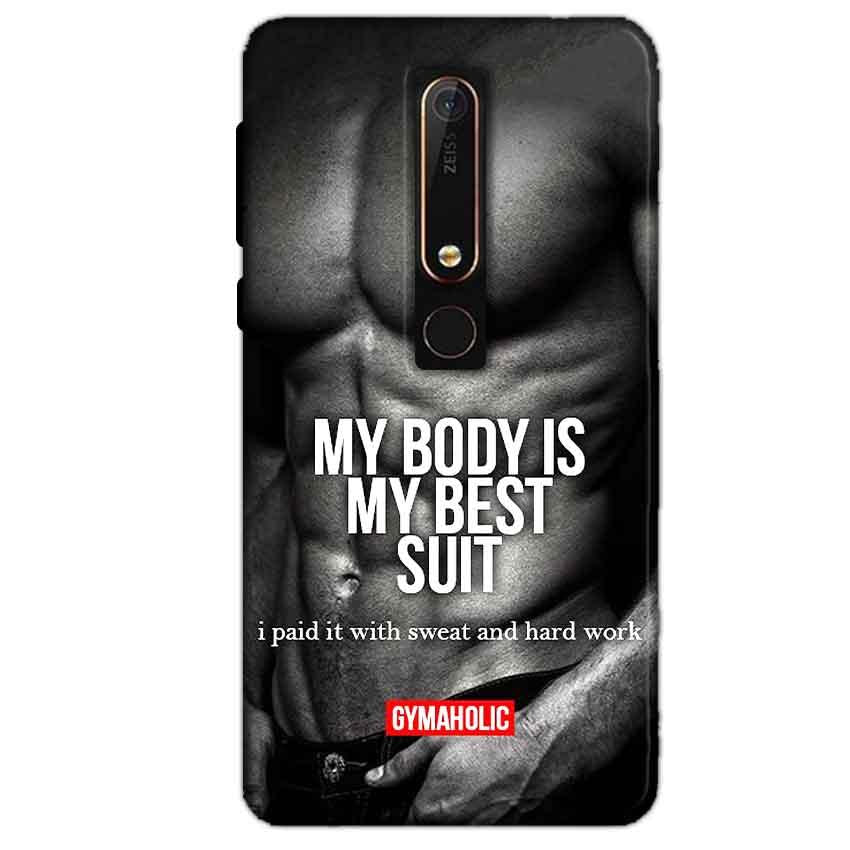 Nokia 6 2018 Mobile Covers Cases My Body is my best suit - Lowest Price - Paybydaddy.com