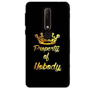 Nokia 6 2018 Mobile Covers Cases Property of nobody with Crown - Lowest Price - Paybydaddy.com