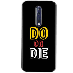Nokia 8 Mobile Covers Cases DO OR DIE - Lowest Price - Paybydaddy.com