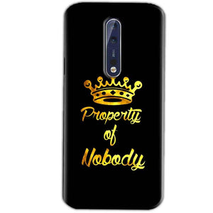 Nokia 8 Mobile Covers Cases Property of nobody with Crown - Lowest Price - Paybydaddy.com