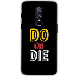 OnePlus 6 Mobile Covers Cases DO OR DIE - Lowest Price - Paybydaddy.com