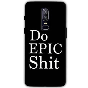 OnePlus 6 Mobile Covers Cases Do Epic Shit- Lowest Price - Paybydaddy.com
